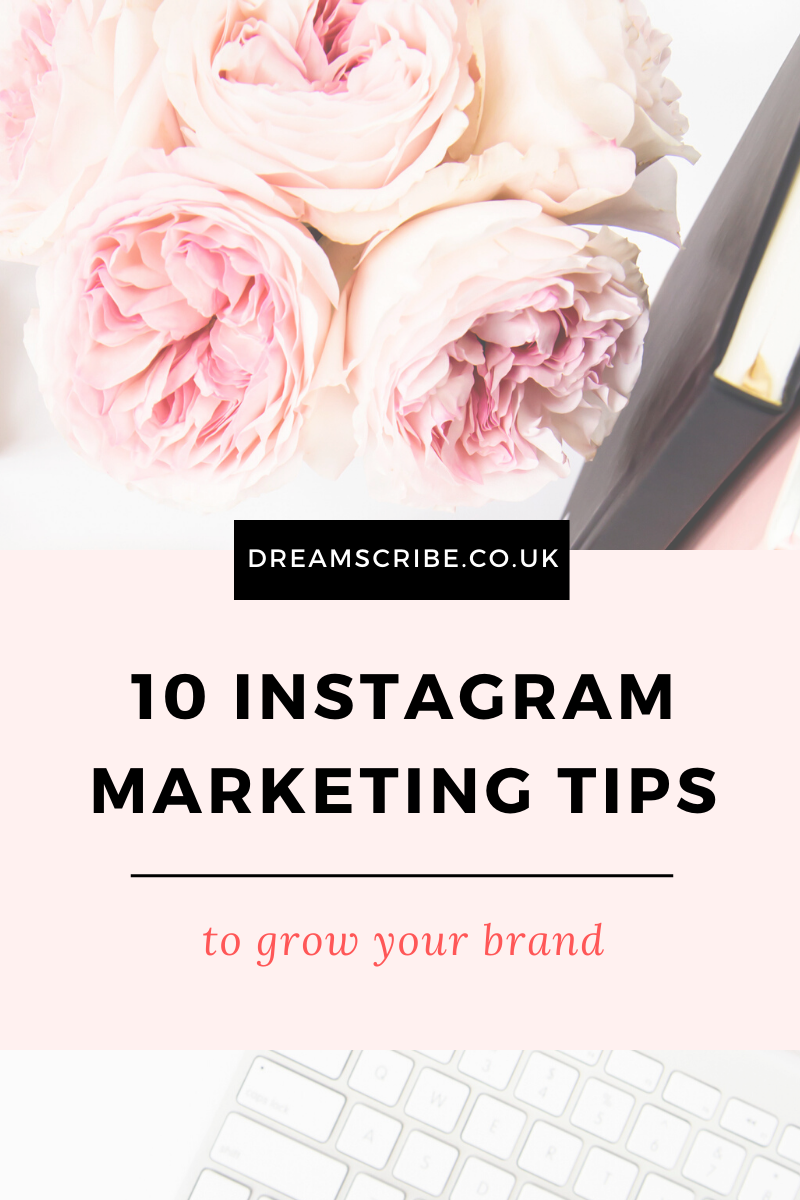 10 Instagram Marketing Tips to Grow Your Brand