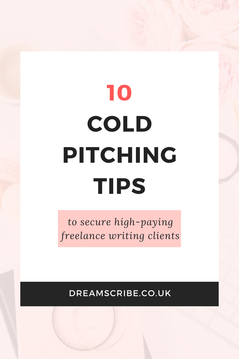 10 Cold Pitching Tips to Secure High-Paying Freelance Writing Clients