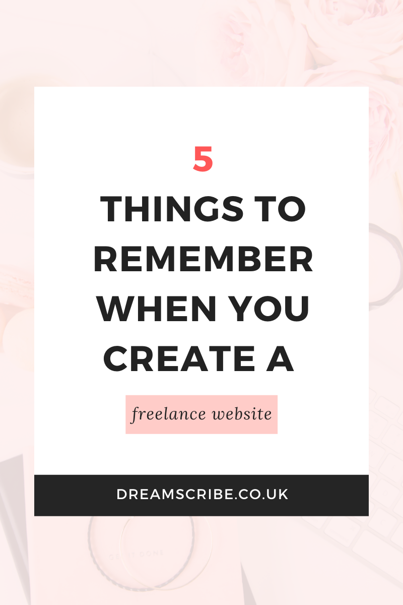 5 Things to Remember When You Create a Freelance Website
