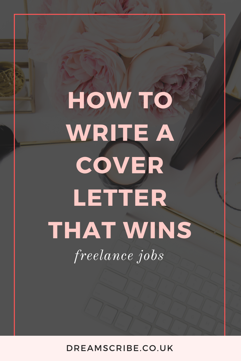 How to Write a Cover Letter That Wins Freelance Jobs