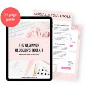 The Beginner Blogger's Toolkit Guide