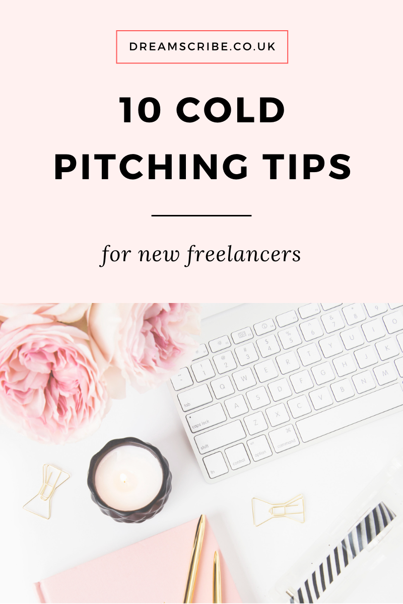 10 Cold Pitching Tips for New Freelancers