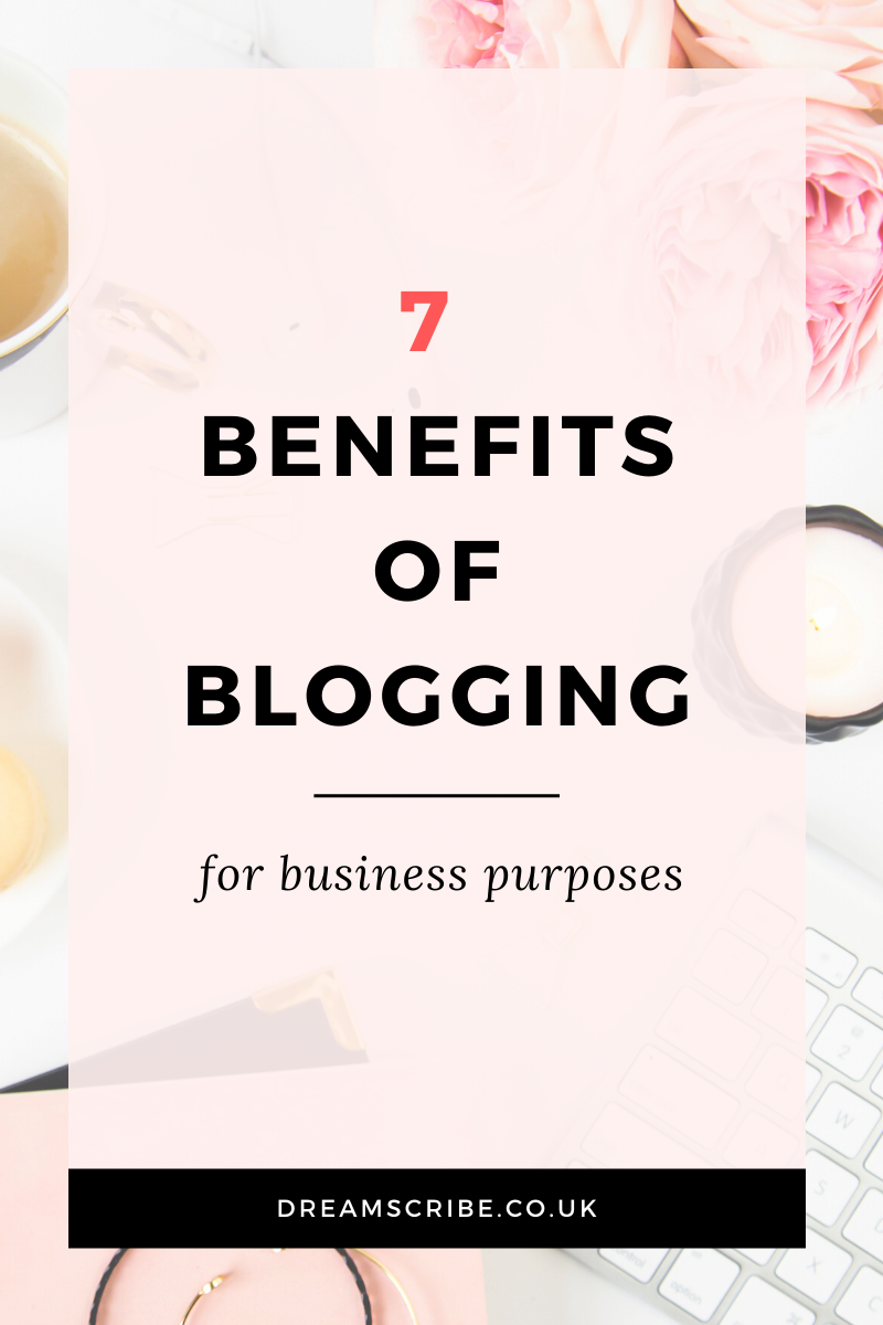7 Benefits of Blogging