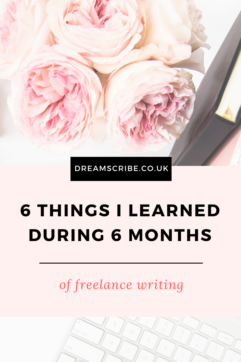 6 Things I Learned During 6 Months of Freelance Writing