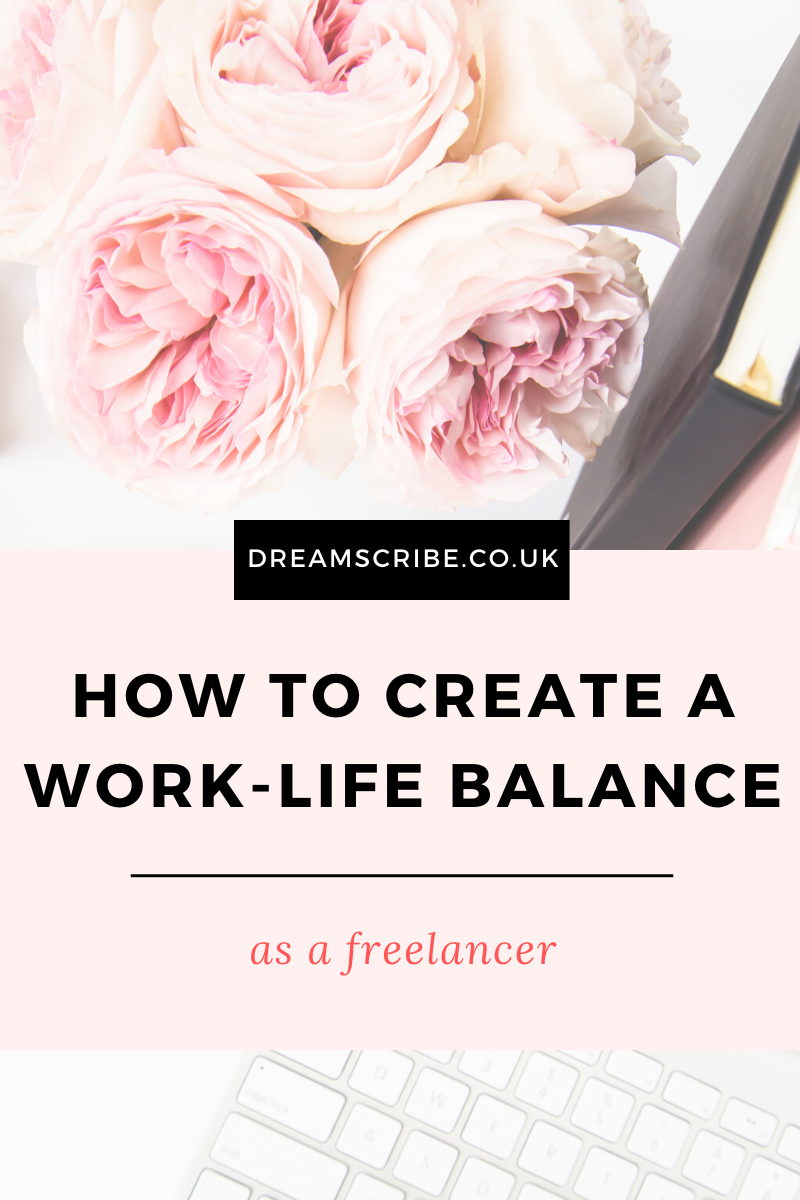 How to Create a Work-Life Balance as a Freelancer