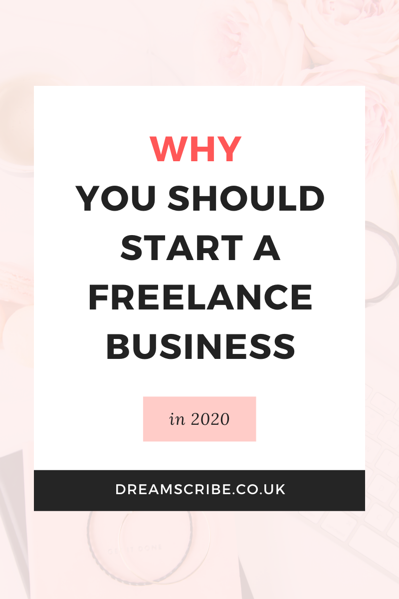 Why You Should Start a Freelance Business