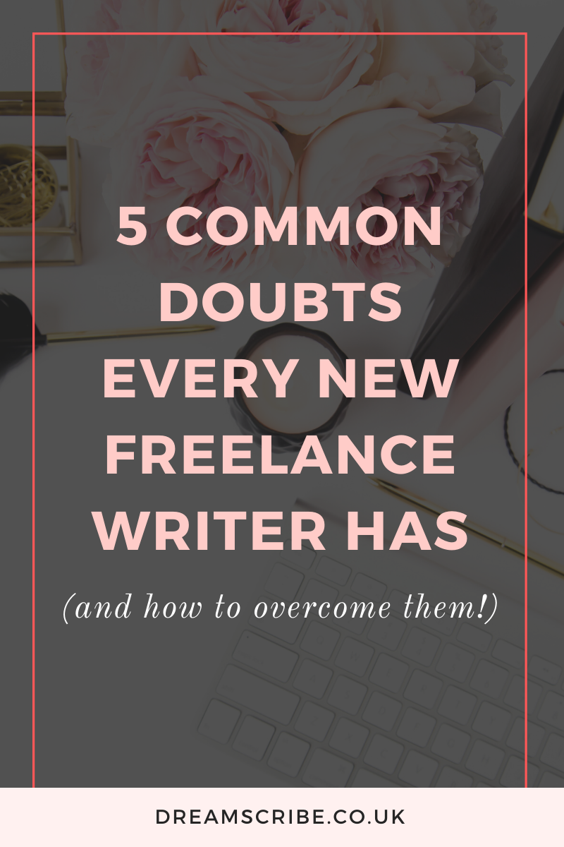 5 Common Doubts Every New Freelance Writer Has