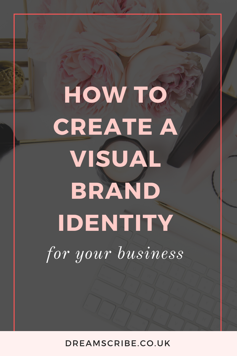How to Create a Visual Brand Identity for Your Business