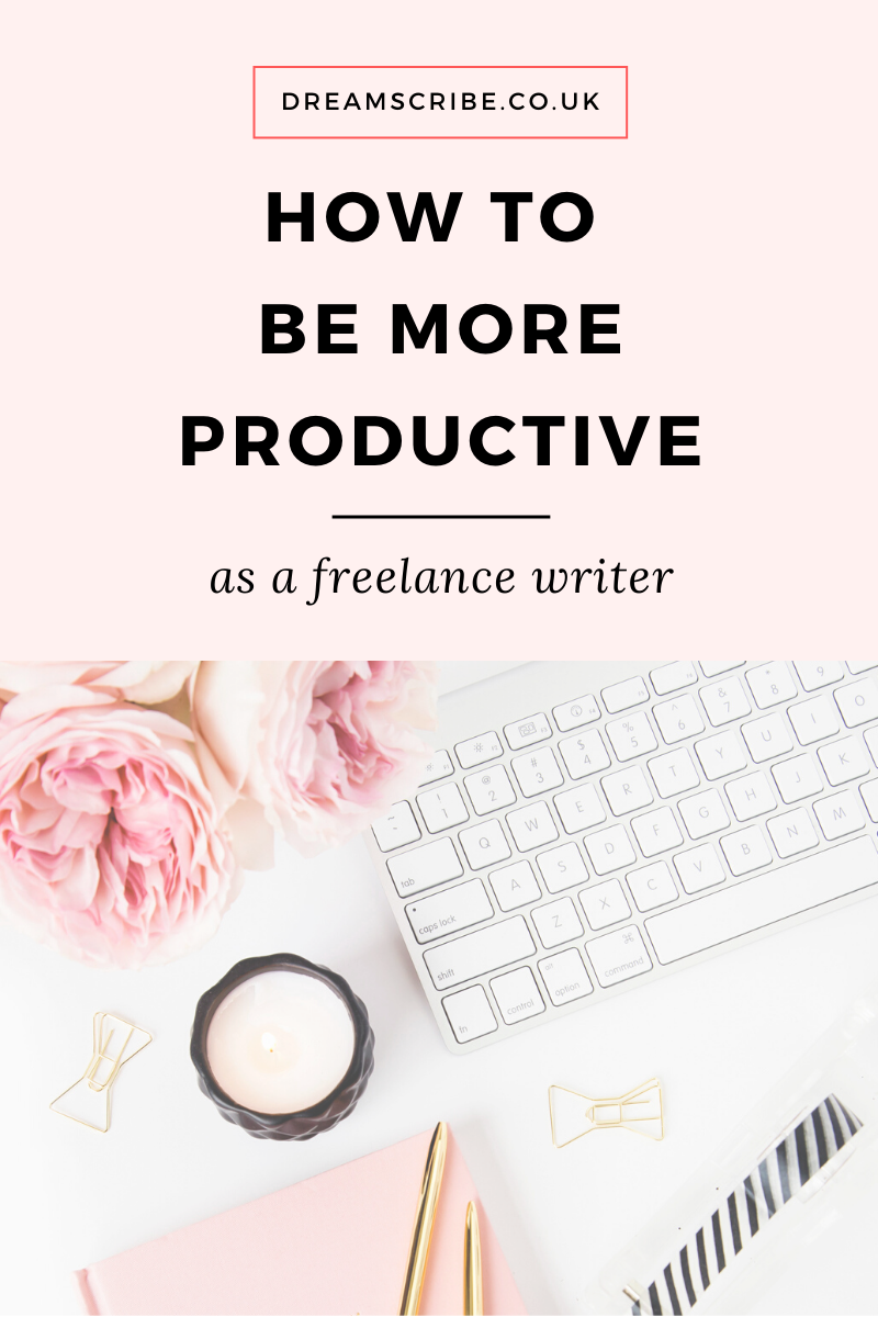 How to Be More Productive as a Freelance Writer