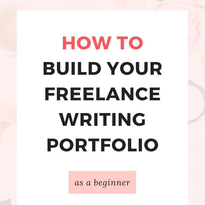 How to Build Your Freelance Writing Portfolio