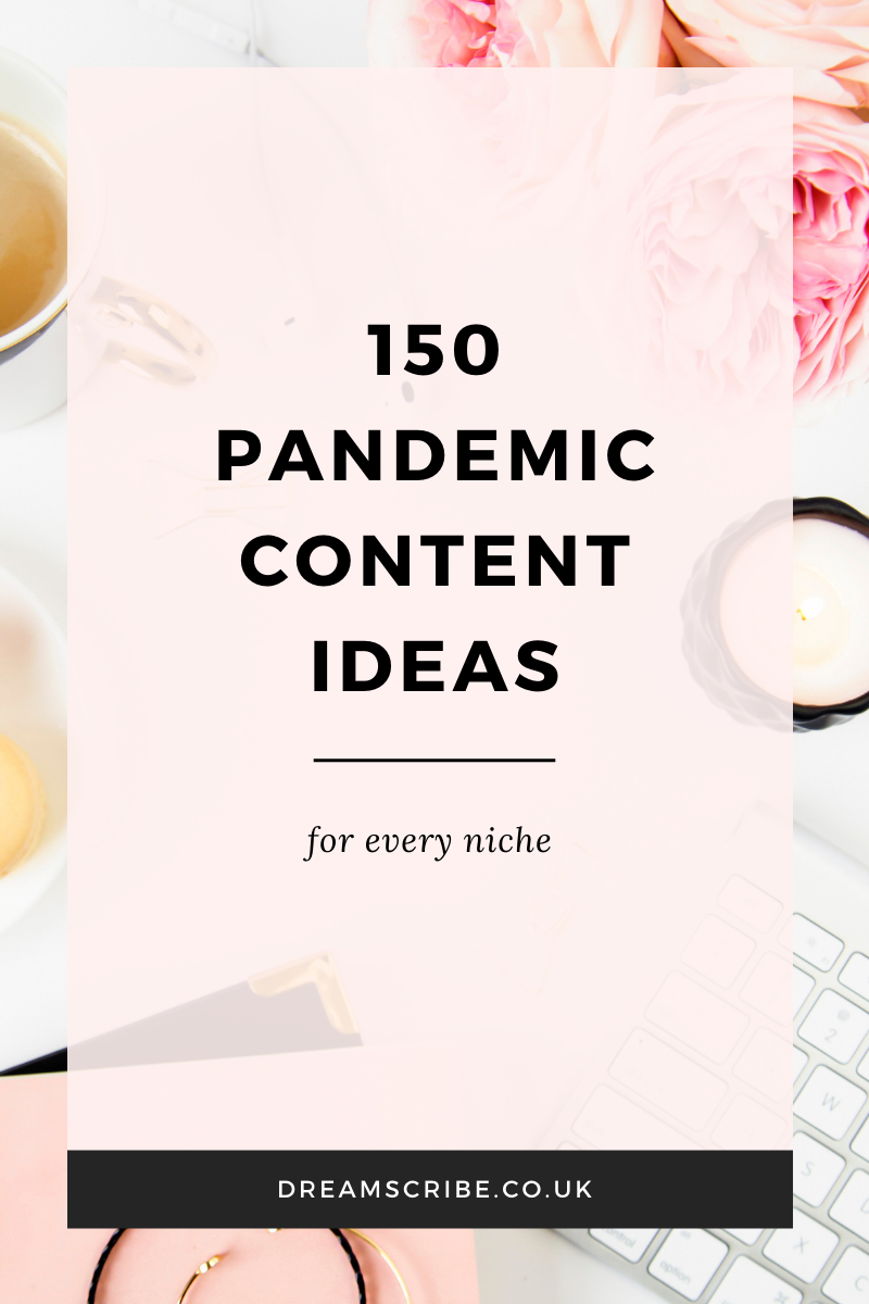 150 Pandemic Content Ideas for Every Niche