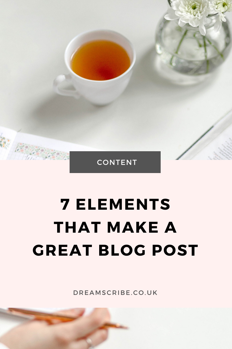 7 Elements That Make a Great Blog Post