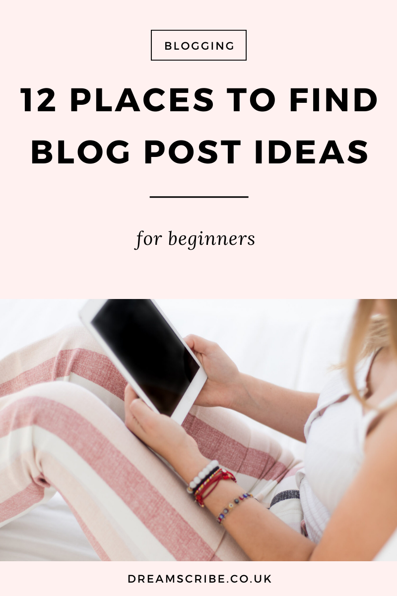 12 Places to Find Blog Post Ideas for Beginners